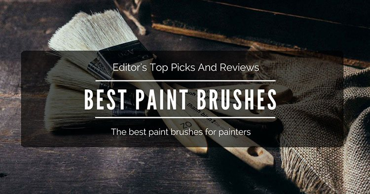 best paint brushes 2018