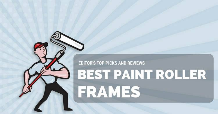 best paint roller frames