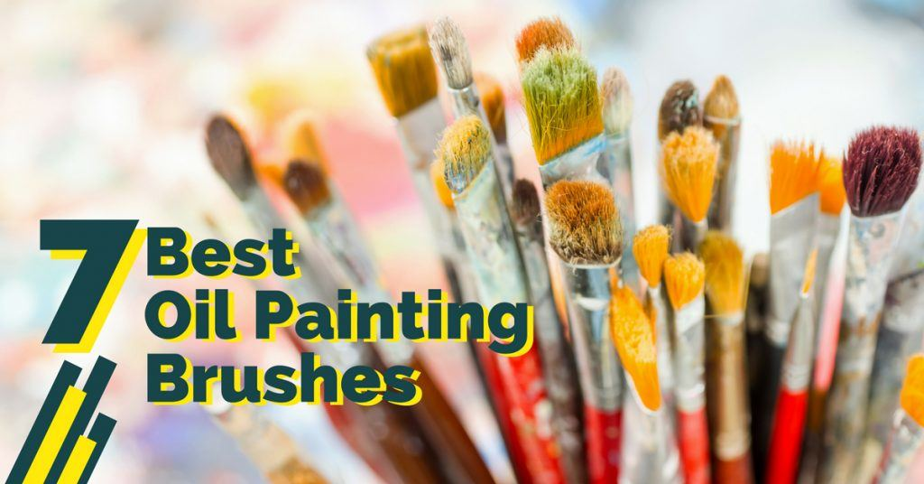 Best oil paint brushes