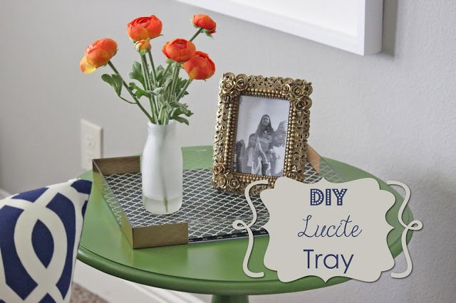 DIY Lucite Tray via A Little Of This, A Little Of That