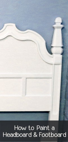 How to Paint a Headboard & Footboard via Painted Furniture Ideas