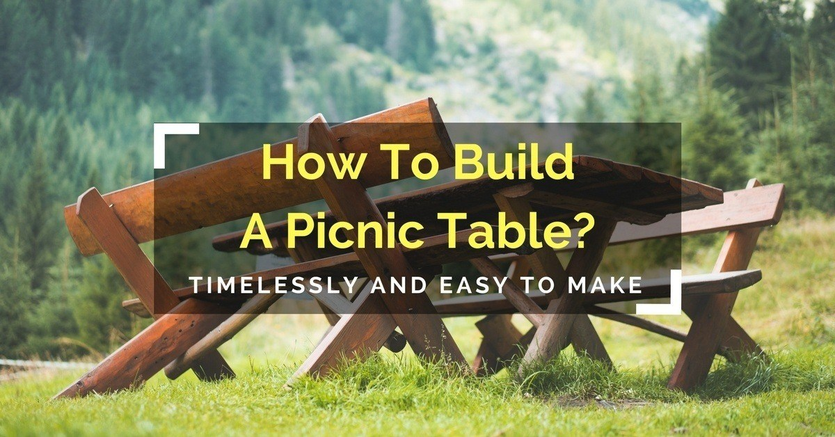How To Build A Picnic Table 2
