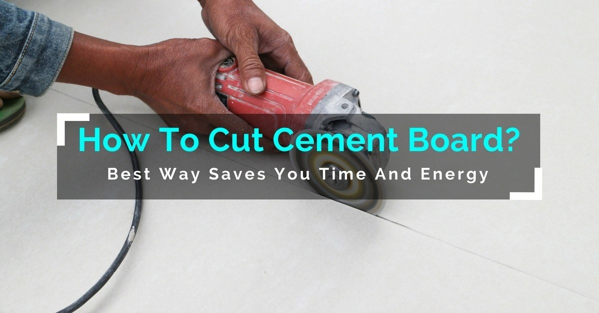 How To Cut Cement Board-