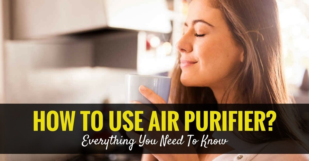How To Use Air Purifier?