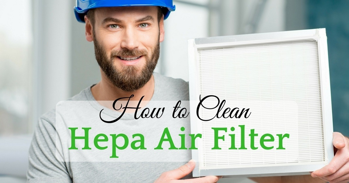 how to clean hepa air filter